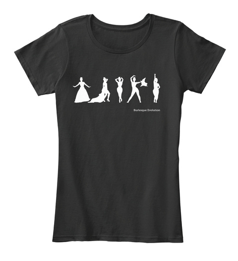 Burlesque Evolution Black Women's T-Shirt Front