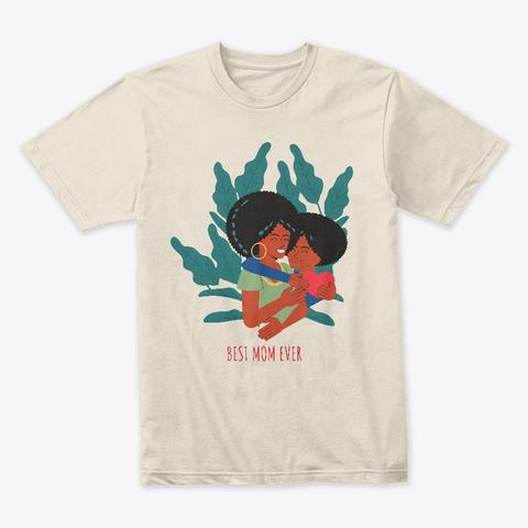 Shirt For Mom Cream T-Shirt Front