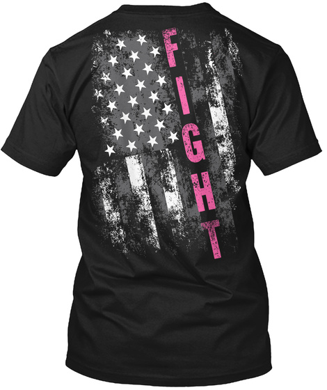 Support Fight Breast Cancer T Shirt! Black T-Shirt Back