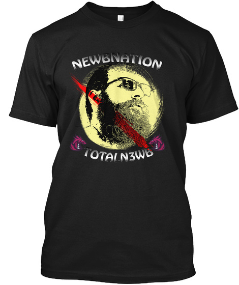 Newbnation Totaln3wb Black T-Shirt Front