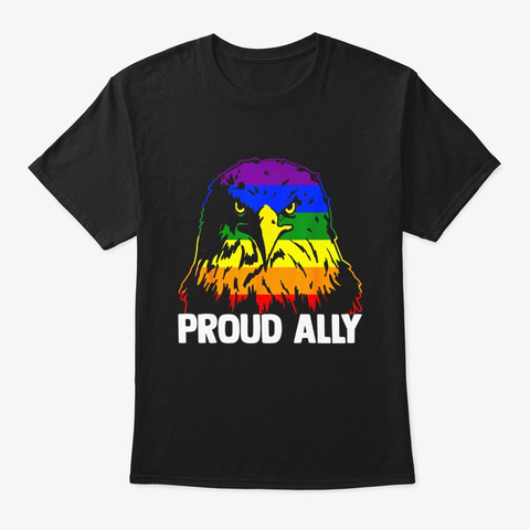 Proud Ally Pride Gay Lgbt Usa Eagle Black T-Shirt Front