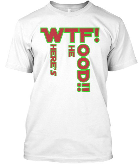 Wtf! Ood!! Here's He White T-Shirt Front