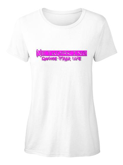 Networking Change Life Ellesson White Damen T-Shirt Front
