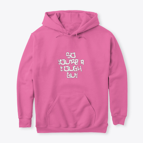 Tough Guy Design Candyfloss Pink Maglietta Front