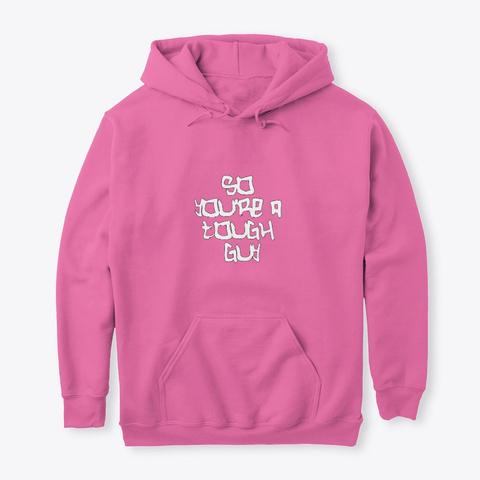 Tough Guy Design Candyfloss Pink Maglietta Front