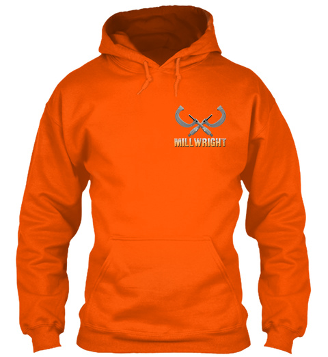 Awesome Millwright Safety Orange T-Shirt Front