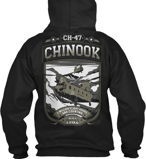 Ch 47 Chinook 5 Million Flight Hours.... Black T-Shirt Back