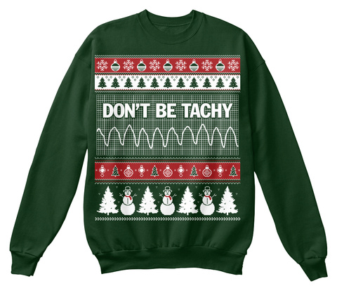 Don't Be Tachy Deep Forest  T-Shirt Front