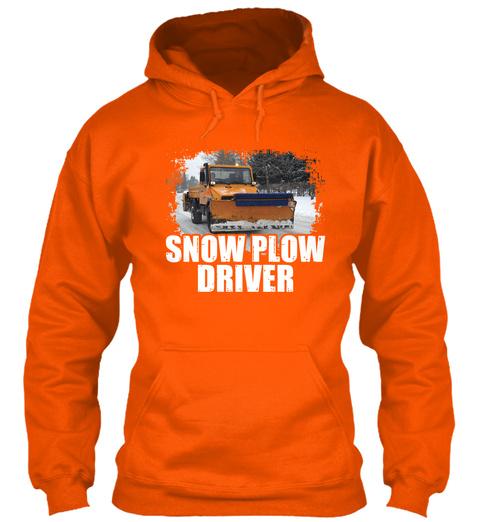 Snow Plow Driver Safety Orange T-Shirt Front