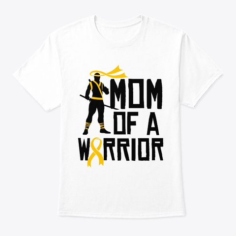 Childhood Cancer Awareness Mom Support White T-Shirt Front
