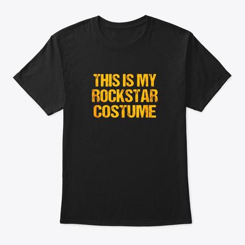 Rockstar Halloween Shirt Easy Lazy Last Black T-Shirt Front
