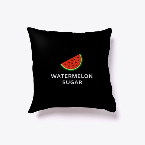 Watermelon Sugar T Shirt Mask Wall Art Black T-Shirt Front