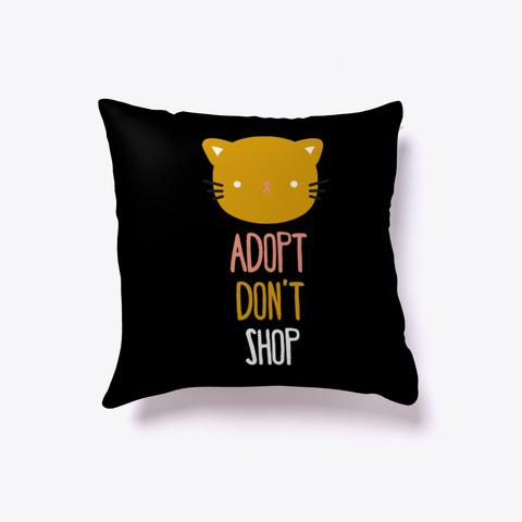 Animal Rescue  Adopt Don't Shop   Cat Black T-Shirt Front