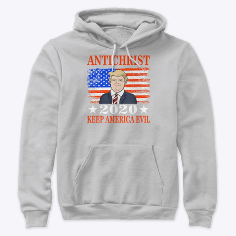 Anti Christ 2020   Keep America Evil Athletic Heather T-Shirt Front
