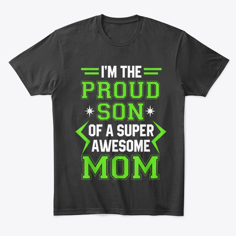 Proud Mom Of Awesome Boys T Shirt Black T-Shirt Front