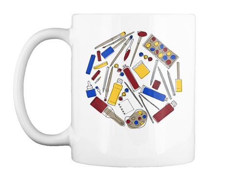 Art Supplies Mug White T-Shirt Front