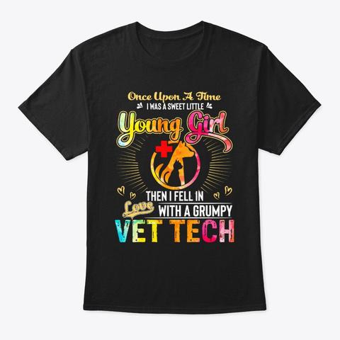 Vet Tech's Wife I Was A Sweet Little Yo Black T-Shirt Front