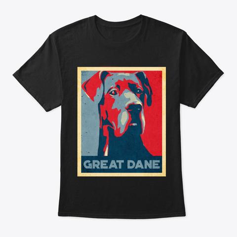 Cool Great Dane Propaganda Poster Style Black T-Shirt Front