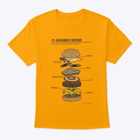 #1 Assemble Burger Gold T-Shirt Front