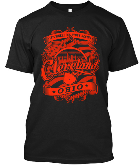 It's Where My Story Begins Cleveland Ohio Black T-Shirt Front