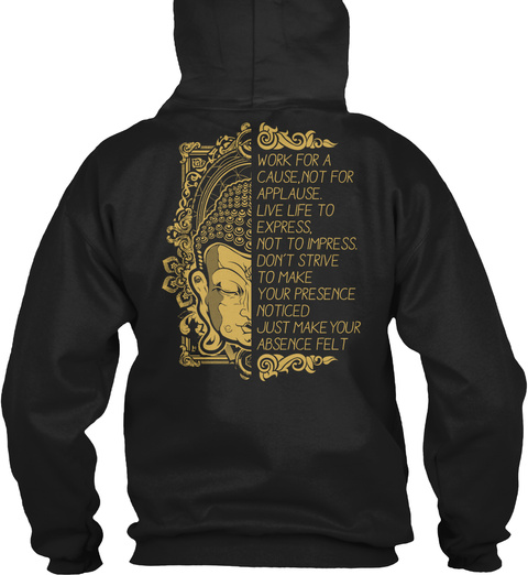Work For A Cause  Zen Meditation Buddha Black Sweatshirt Back