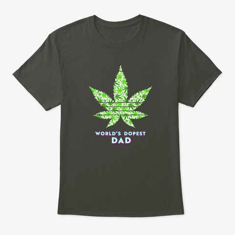Word's Dopest Dad Ever  Father Gift Smoke Gray T-Shirt Front