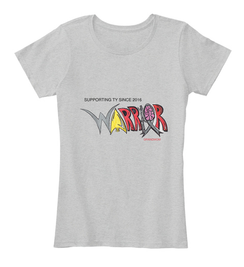Supporting Ty Since 2016 Grandmom Light Heather Grey T-Shirt Front