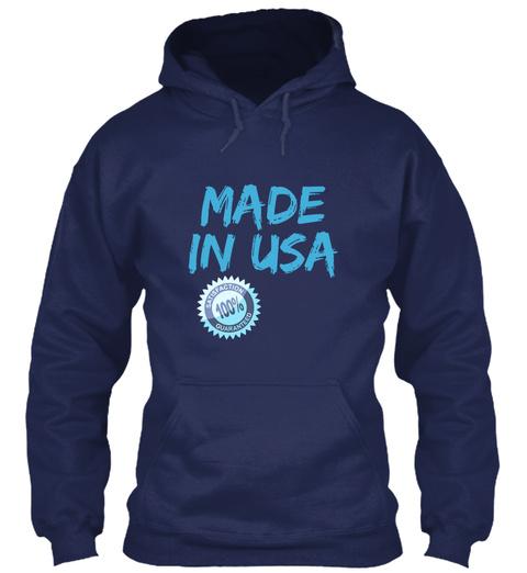 Made In Usa Satisfaction 100%Guaranteed Navy T-Shirt Front