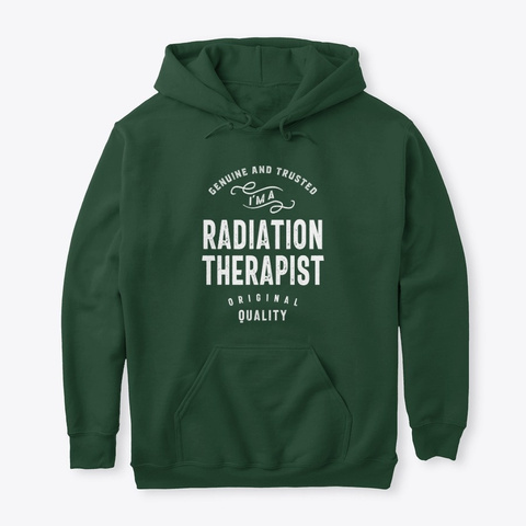 Radiation Therapist Job Title Forest Green T-Shirt Front