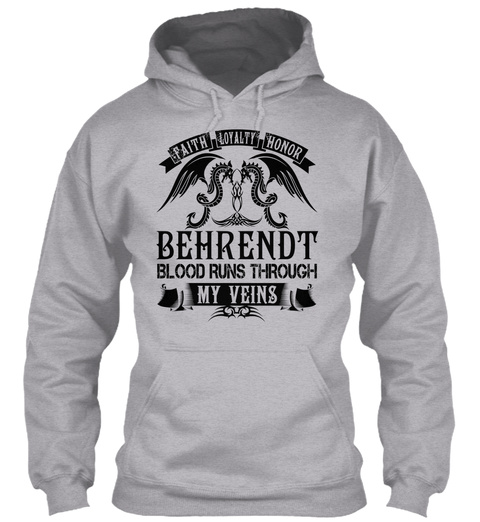 Behrendt   My Veins Name Shirts Sport Grey T-Shirt Front