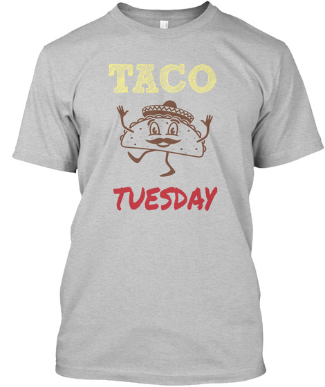 Taco Tuesday Light Heather Grey  T-Shirt Front