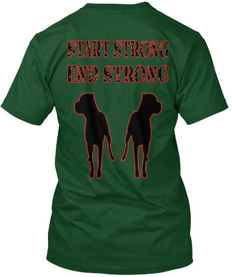 Start Strong End Strong Deep Forest T-Shirt Back