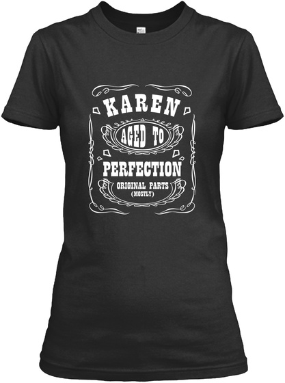 Karen Aged To Perfection Original Parts Black Camiseta de Mujer Front