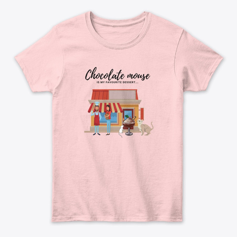 Chocolate Mouse Light Pink T-Shirt Front