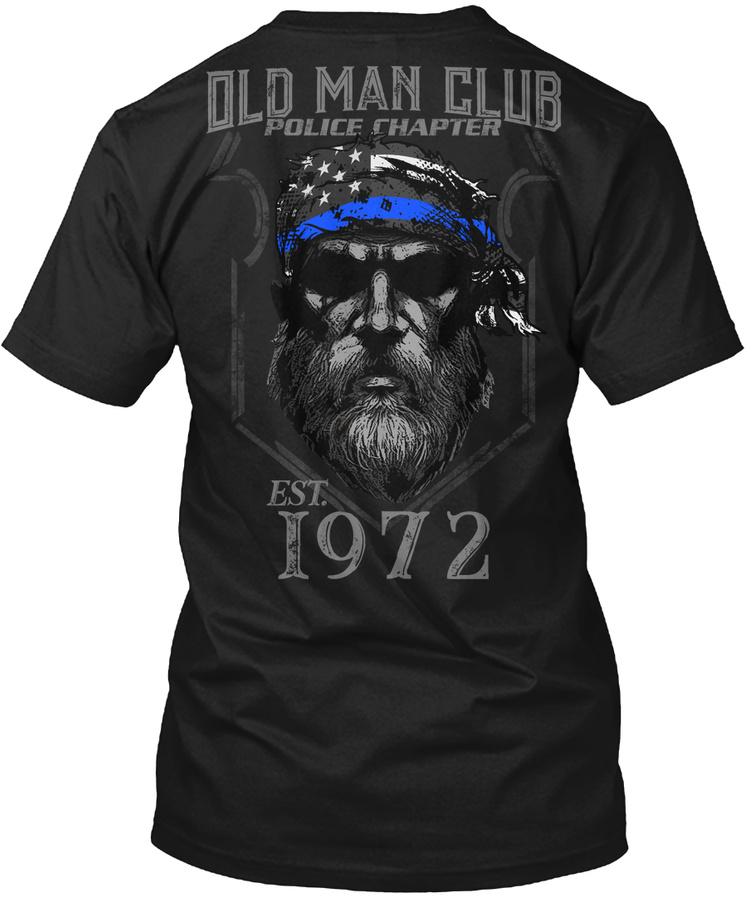 1972 Old Man Club Police Chapter Unisex Tshirt