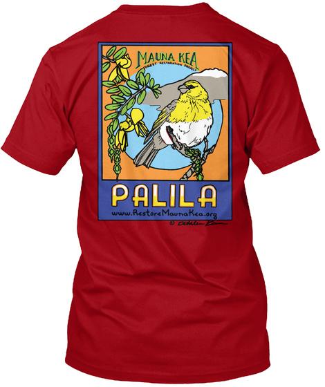 Mauna Kea Palila Www.Restore Mauna Kea.Org Deep Red T-Shirt Back