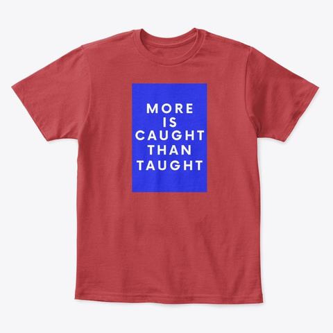 Kids More Is Taught Classic Tee Classic Red T-Shirt Front