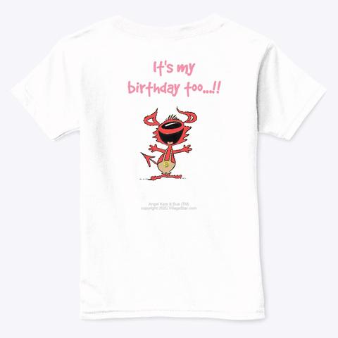 Angel Kate & Bub Birthday Kids  T Shirt White  T-Shirt Back