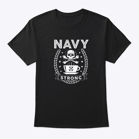 Navy Strong Coffee T Shirt Black T-Shirt Front