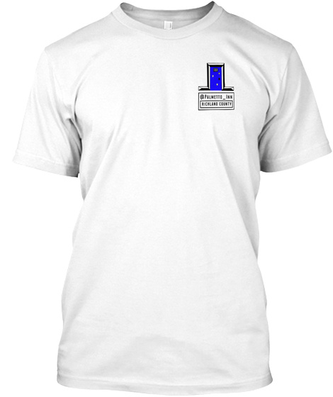 Palmetto Inn Richland County White T-Shirt Front