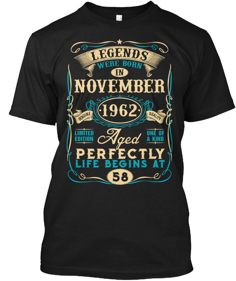 58th Birthday Born In November 1962 Black T-Shirt Front