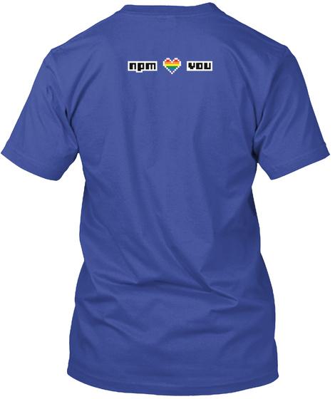 Npm You Deep Royal T-Shirt Back