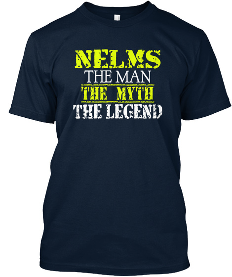Nelms The Man The Myth The Legend New Navy T-Shirt Front