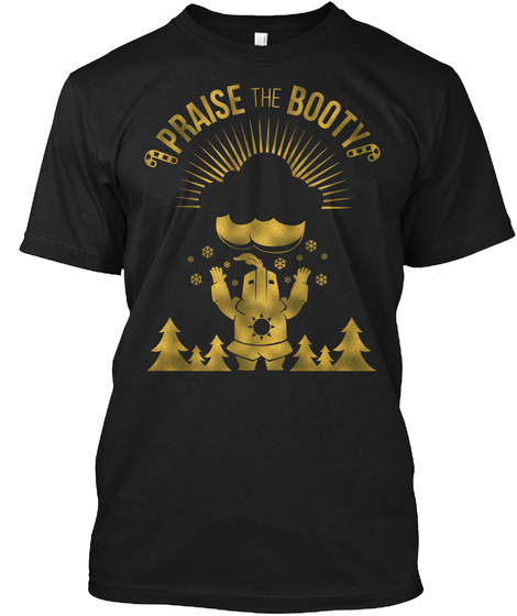 Praise The Booty Black T-Shirt Front
