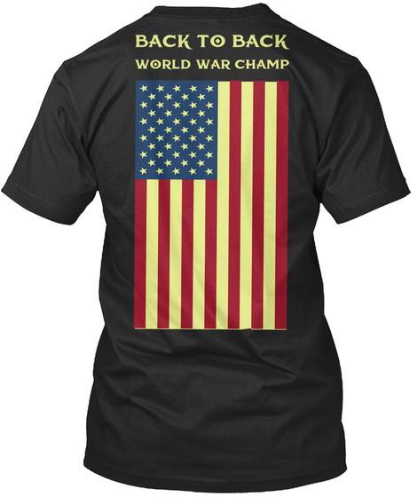 Back To Back World War Champ Black T-Shirt Back