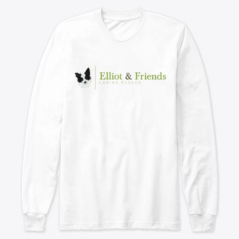 Elliot & Friends Canine Rescue White T-Shirt Front