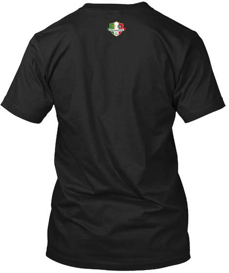 The Best Football Is In Italy Black T-Shirt Back