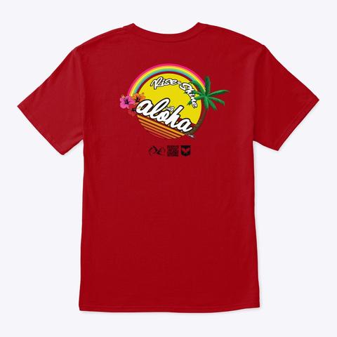 Rise And Shine With Aloha Palm Tree Deep Red T-Shirt Back