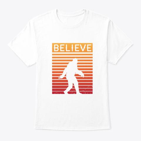 Believe In Bigfoot Retro Vintage Yeti White T-Shirt Front