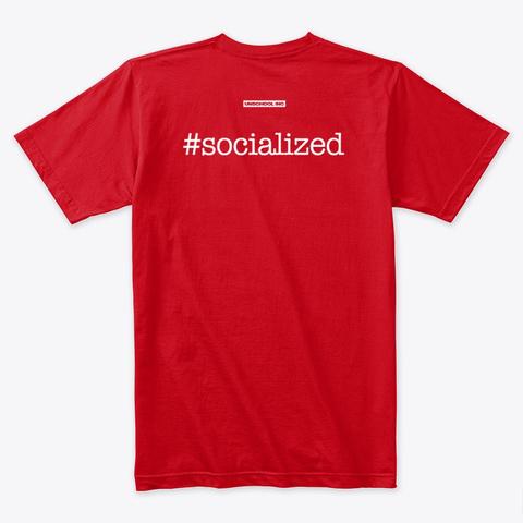 I Double Dog Dare You Homeschool Shirt Red T-Shirt Back
